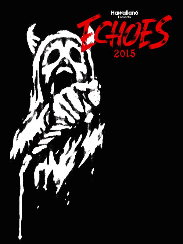 """HAWAIIAN6 presents """"ECHOES 2015"""""""