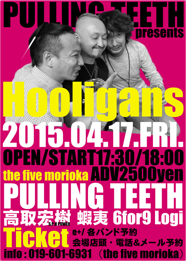 "PULLING TEETH presents ""HOOLIGANS"""